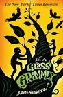 In a Glass Grimmly by Adam Gidwitz (Paperback, 2014)