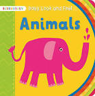 Baby Look and Feel Animals by Bloomsbury Publishing PLC (Board book, 2015)