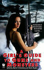 A Girl's Guide to Guns and Monsters by Penguin Putnam Inc (Paperback, 2010)