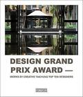 Design Grand Prix Award: Works by Creative Taichung Top Ten Designers by Wang Yu (Hardback, 2014)