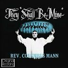 They Shall Be Mine by Rev. Columbus Mann (CD, Feb-2013, Hallmark)