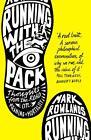 Running with the Pack von Mark Rowlands (2014, Taschenbuch)