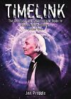 Timelink: The Unofficial and Unauthorised Guide to Doctor Who Continuity: v. 1 by Jon Preddle (Paperback, 2011)