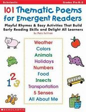 101 Thematic Poems for Emergent Readers : Playful Rhymes and Easy Activities...