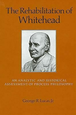 Rehabilitation of Whitehead : An Analytic and Historical Assessment of Process P