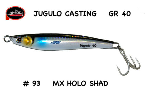 JUGULO CASTING GR 40 COL #93 HOLO SHAD MOLIX SPINNING MARE