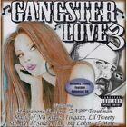Gangster Love, Vol. 3 [PA] by Various Artists (CD, Jan-2006, Thump Records)