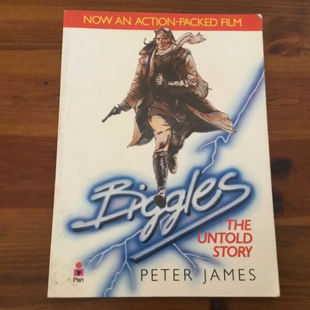BIGGLES - THE UNTOLD STORY BY PETER JAMES - PAPERBACK 1986 ED -