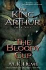 The Bloody Cup by M K Hume (Paperback / softback, 2014)