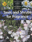 Trees and Shrubs for Fragrance by Glyn Church (Paperback, 1999)
