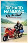 On the Road: Growing Up in Eight Journeys - My Early Years by Richard Hammond (Hardback, 2013)