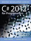 C# 2012 for Programmers by Abbey Deitel, Harvey M. Deitel, Paul J. Deitel (Paperback, 2013)