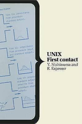 UNIX: First Contact (Computer Science), Nishinuma, Y., Used; Good Book