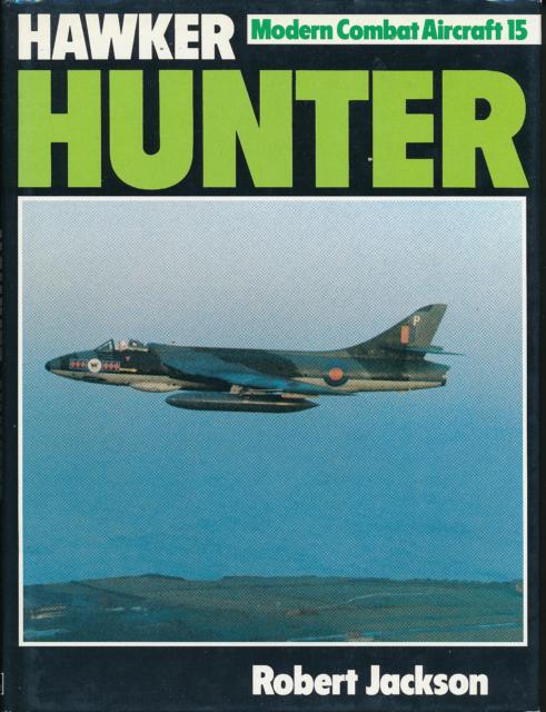 Hawker Hunter (Modern Combat Aircraft 15) - New Copy