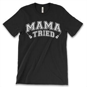 Mama-Tried-New-Men-039-s-Shirt-Merle-Haggard-Super-Mom-Guitar-Hip-Hop-Music-Top-Tees