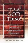 It's a God Thing!: Inspiring Stories of Life-Changing Friendships by Larry Baker, Becky Lyles (Paperback / softback, 2011)