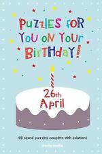 Puzzles for You on Your Birthday - 26th April (2014, Paperback)
