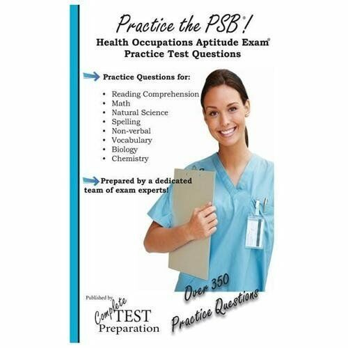 Practice the PSB: Health Occupations Aptitude Exam Practice Test Questions  by Complete Test Preparation Team (2012, Paperback)
