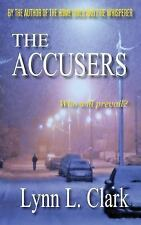 The Accusers by Lynn L. Clark (2016, Paperback)
