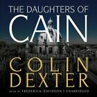 The Daughters of Cain by Colin Dexter (CD-Audio, 2012)