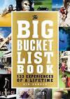 The Big Bucket List Book: 133 Experiences of a Lifetime by Gin Sander (Paperback, 2016)