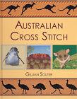 Australian Cross Stitch by Gillian Souter (Hardback, 2006)