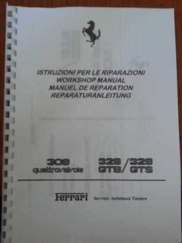 FERRARI 308 Quattrovalvole /& 328 GTB//GTS Workshop Manuale