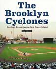 The Brooklyn Cyclones: Hardball Dreams and the New Coney Island by Ben Osborne (Hardback, 2004)