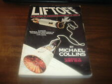 Liftoff by Michael Collins 1st Softback