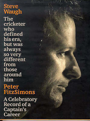 Steve Waugh by Peter FitzSimons-A CELEBRATORY RECORD OF A CAPTAIN'S CAREER 204