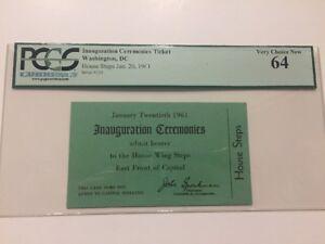 1961-President-John-F-Kennedy-INAUGURAL-House-Steps-Inauguration-Ticket-PCGS-64