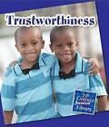 Trustworthiness by Lucia Raatma (Paperback / softback, 2013)