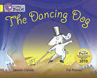 Collins Big Cat: The Dancing Dog: Band 03/Yellow by Jasmin Glynne (Paperback, 2011)