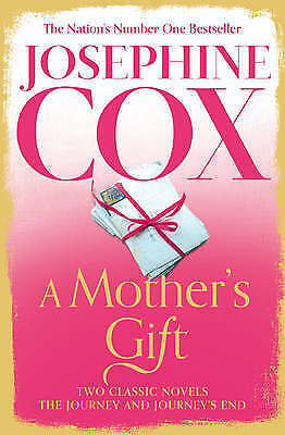 1 of 1 - A Mother's Gift: Two Classic Novels ' Cox, Josephine