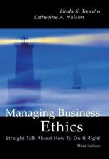Managing Business Ethics: Straight Talk About How To Do It Right-ExLibrary