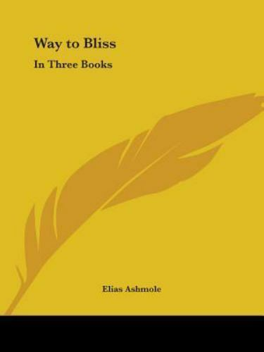 Way to Bliss: In Three Books