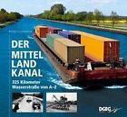Der Mittellandkanal von Bernd Ellerbrock (2016, Kunststoffeinband)
