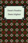 Dante's Paradiso (the Divine Comedy, Volume 3, Paradise) by Dante Alighieri (Paperback / softback, 2005)