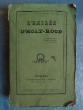 LAMOTHE-LANGON : L'EXILEE D'HOLY-ROOD, 1831.