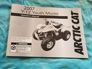 2007-ARCTIC-CAT-Y-12-YOUTH-MODEL-OWNERS-MANUAL-P-N-2257-607