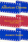 The American Cinema: Directors and Directions 1929-1968 by Andrew Sarris (Paperback, 1996)