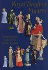 Royal Doulton Figures: Produced at Burslem, Staffordshire, c1890-1994 by Desmond Eyles, Valerie Baynton, Louise Irvine, Richard Dennis (Hardback, 1994)