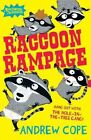 Raccoon Rampage by Andrew Cope (Paperback / softback, 2013)