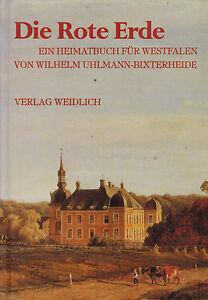 Uhlmann-Bixterheide-Die-Rote-Erde-Heimatbuch-fuer-Westfalen-Nachdruck-von-1934