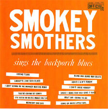 SMOKEY SMOTHERS SINGS THE BACK PORCH BLUES! CD