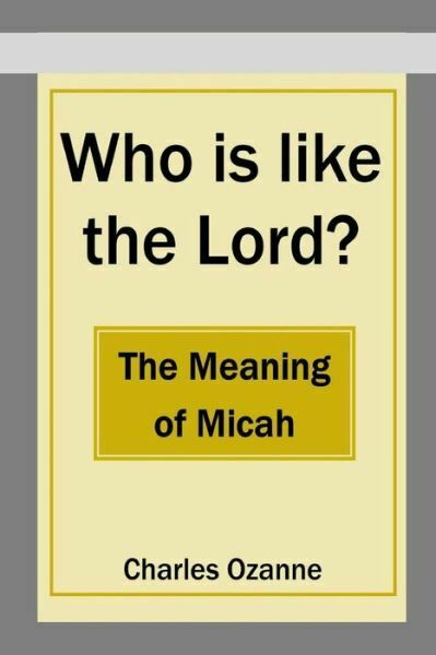 Who Is Like the Lord? the Meaning of Micah | eBay
