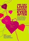 And They Lived Happily Ever After?: Family and Parenthood in Russia and Eastern Europe Before and After the Fall of Socialism by Central European University Press (Hardback, 2012)