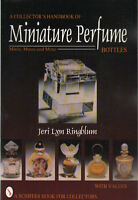 Miniature Perfume Bottles : Minis, Mates, And More W Price & 400+ Color Photos