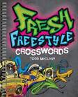 Fresh Freestyle Crosswords by Todd McClary (Spiral bound, 2016)