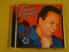 CD / FRANS BAUER - LIEFDE IS ...